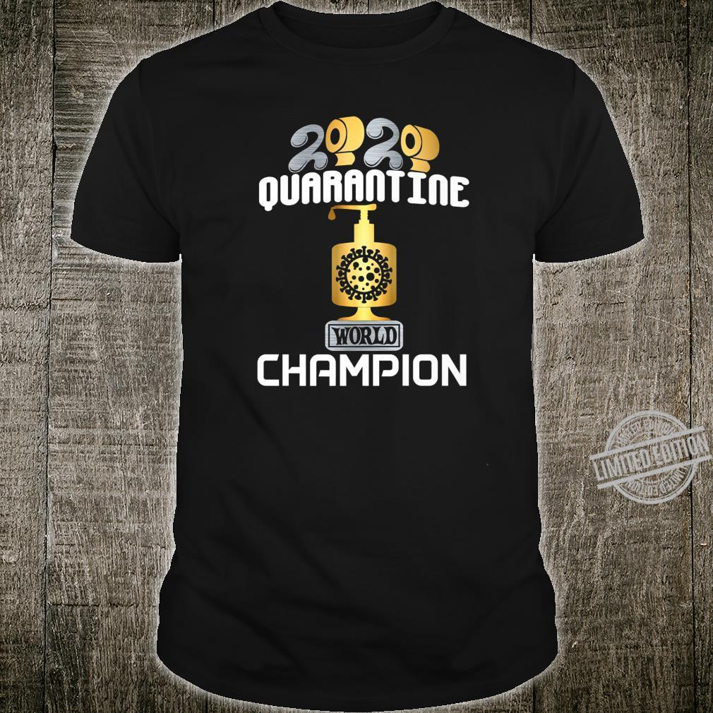 2020 World Champion Hoarder TP Sanitizer Trophy Award Shirt