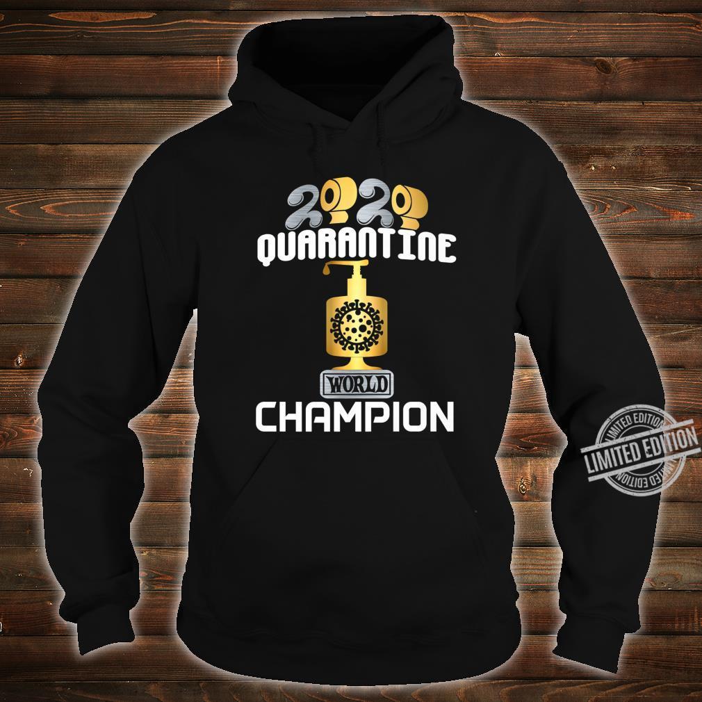 2020 World Champion Hoarder TP Sanitizer Trophy Award Shirt hoodie