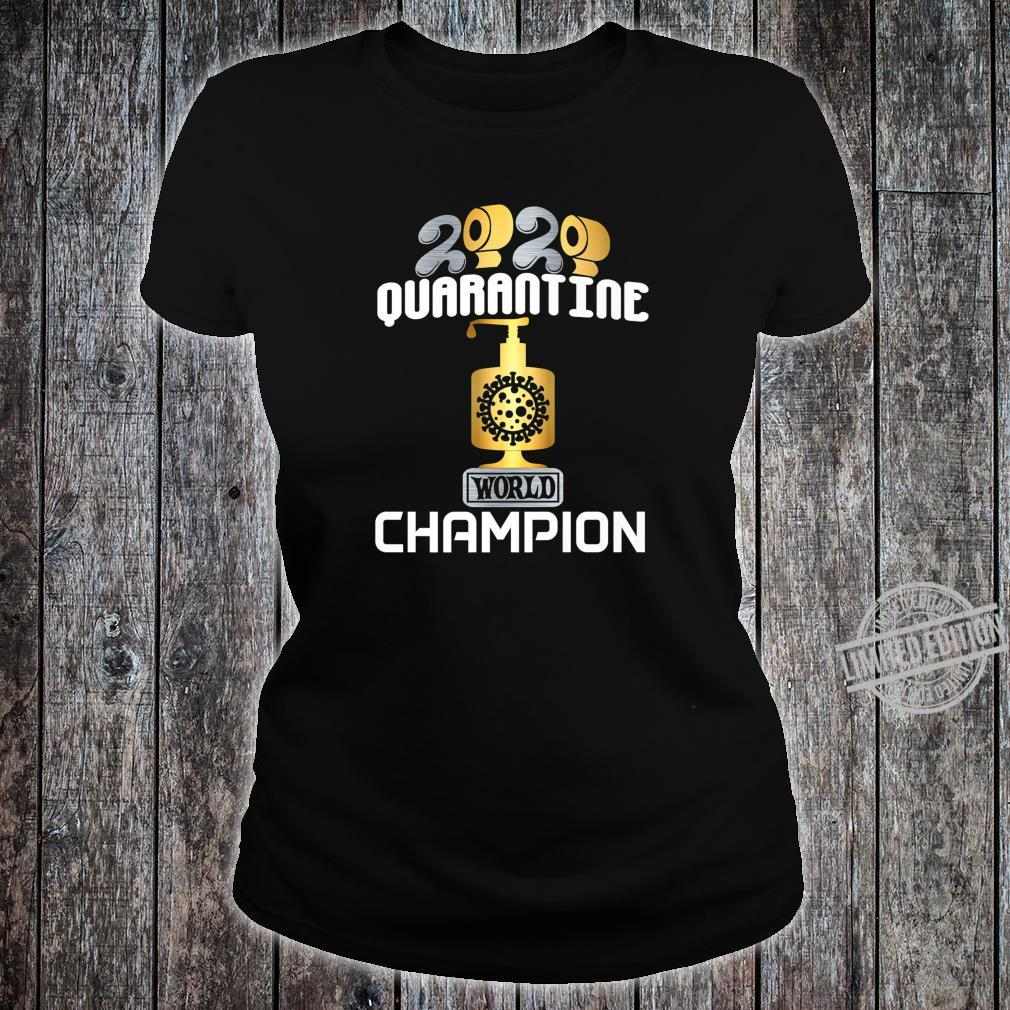 2020 World Champion Hoarder TP Sanitizer Trophy Award Shirt ladies tee