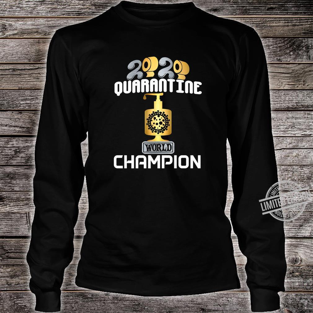 2020 World Champion Hoarder TP Sanitizer Trophy Award Shirt long sleeved