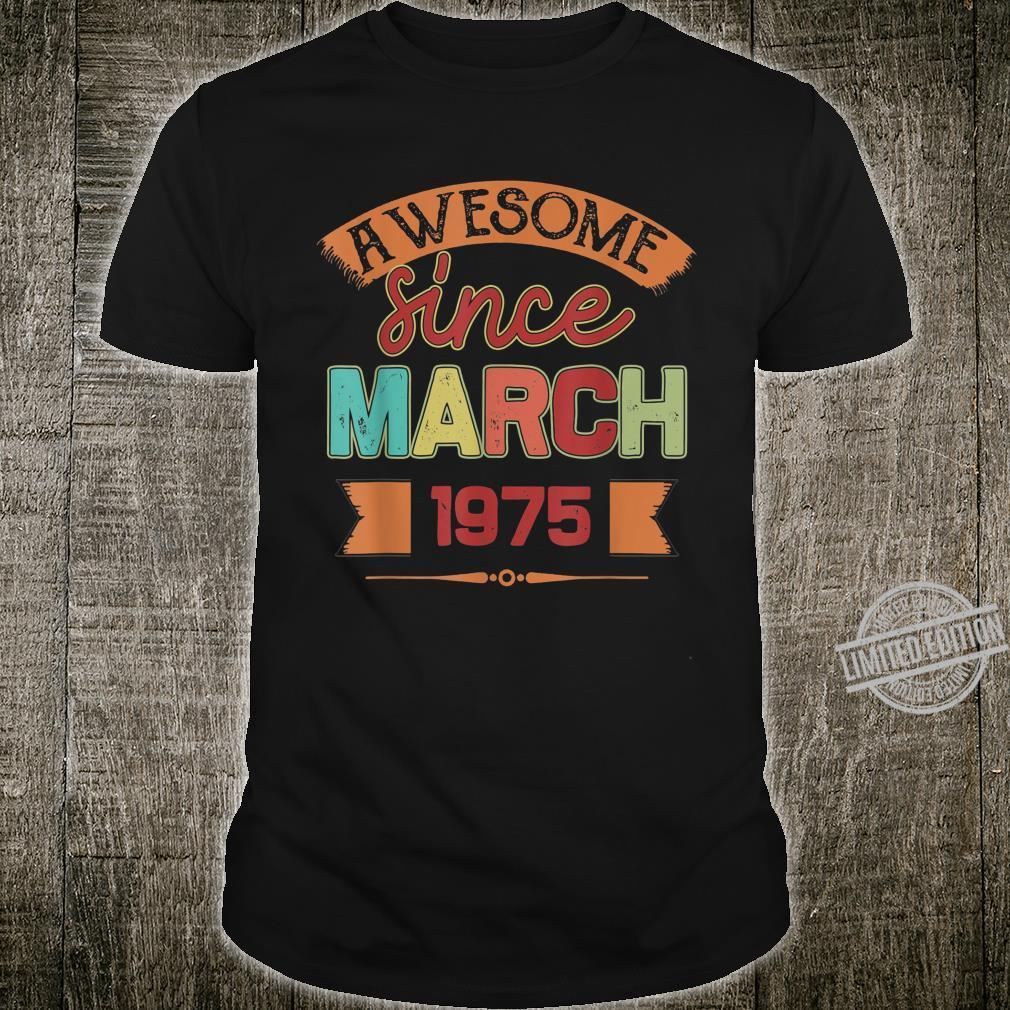45 Years Old Birthday Hippie Design March 1975 Shirt