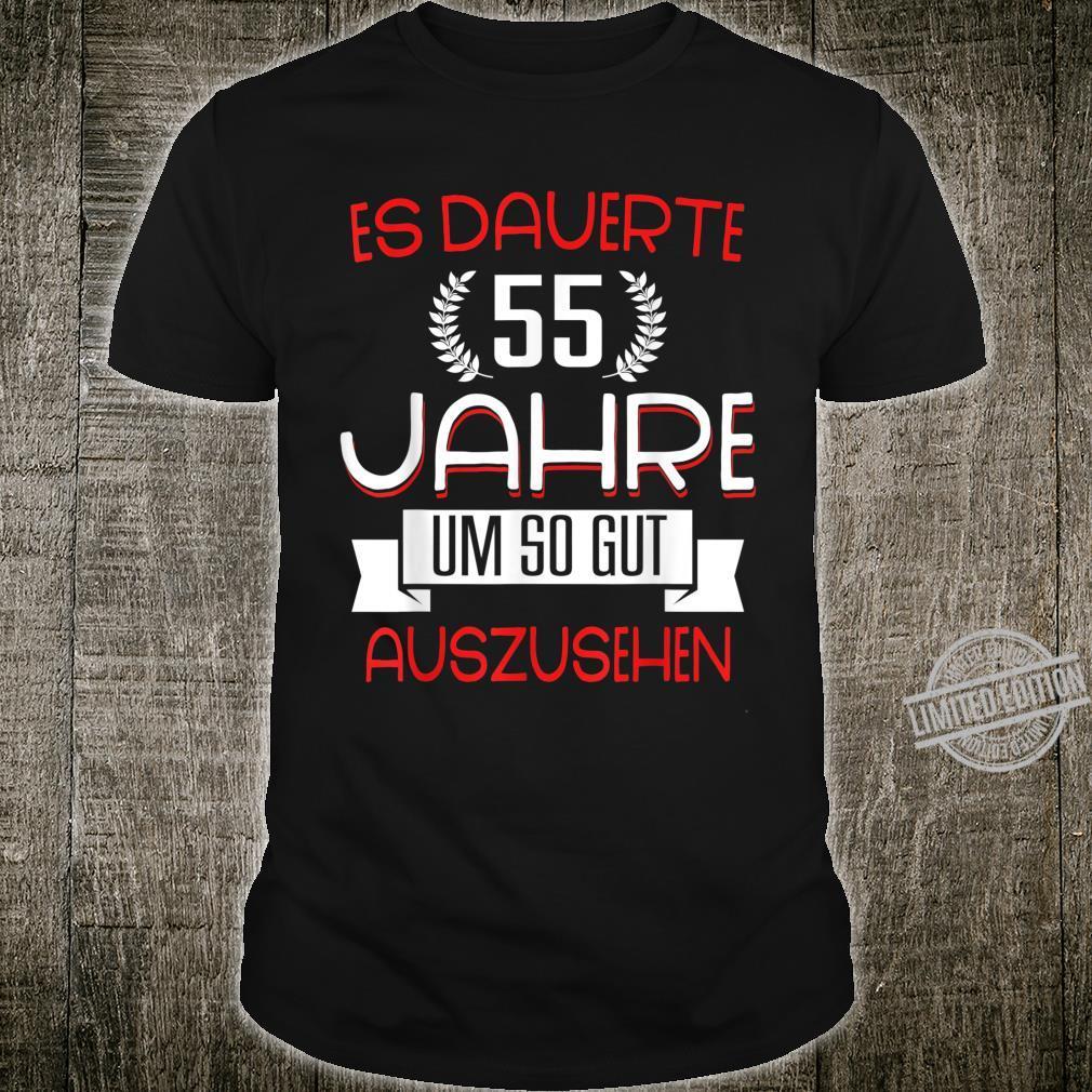 55 Geburtstag Jahre Geschenk Motiv Mit Coolem Spruch Shirt