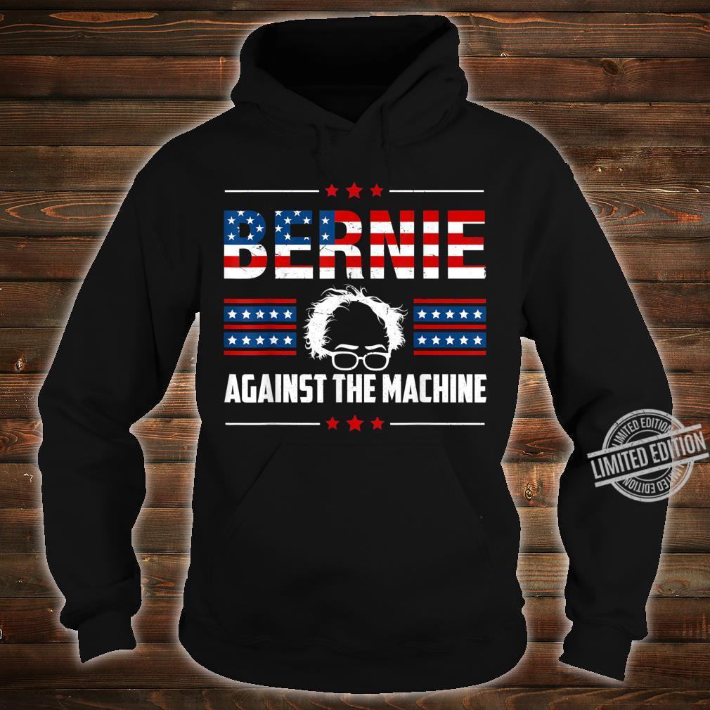 Bernie Sanders Against The Machine Red Star Bernie 2020 Shirt hoodie