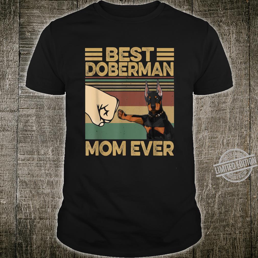 Best Doberman Mom Ever Shirt