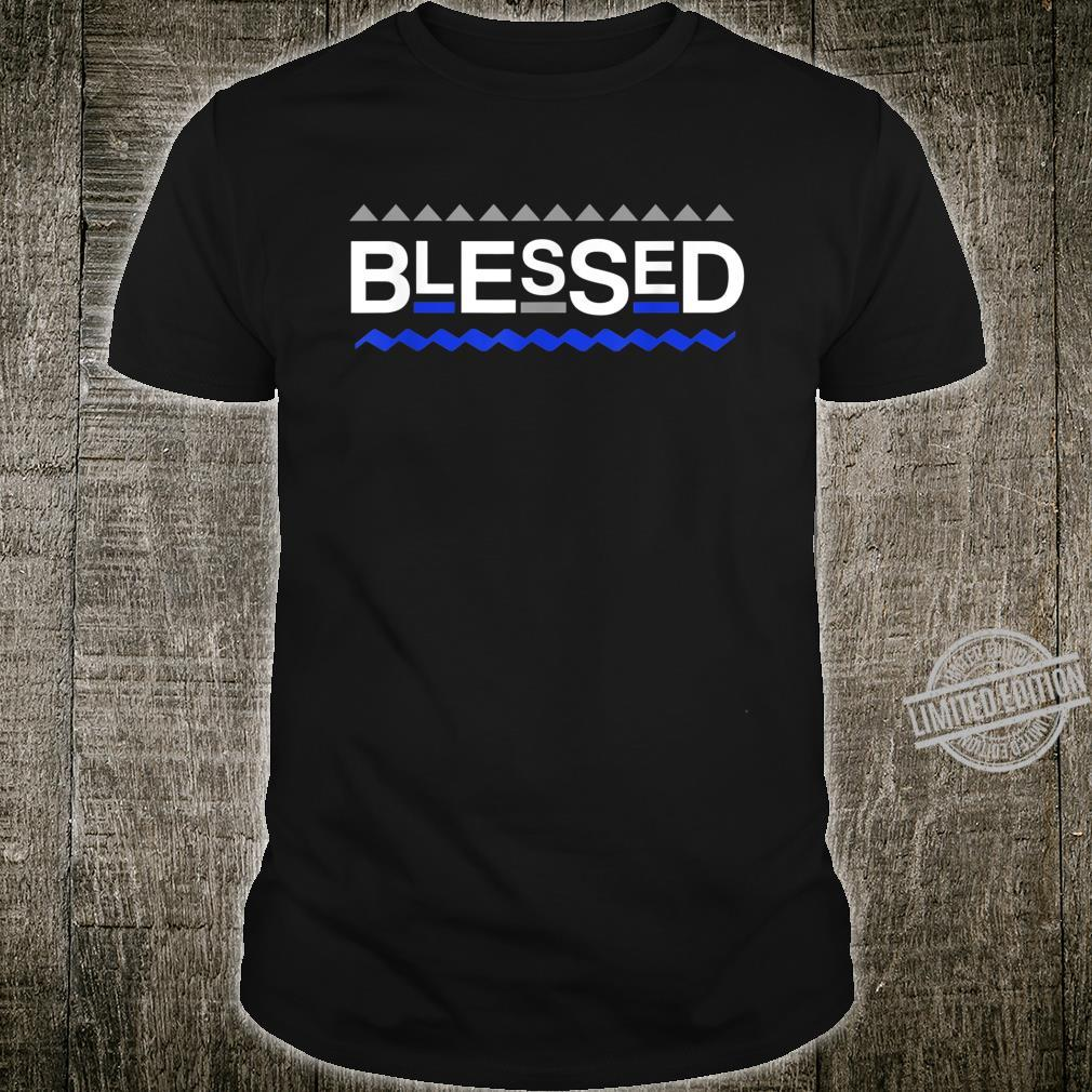 Blessed Christian Life Faith In God Zeta Shirt