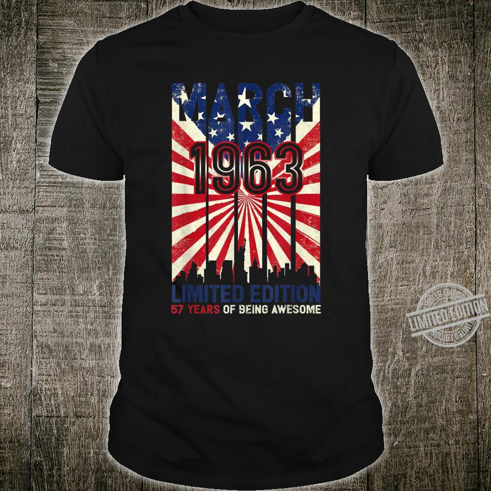 Born March 1963 Birthday Made in 1963 57 Years Old Shirt