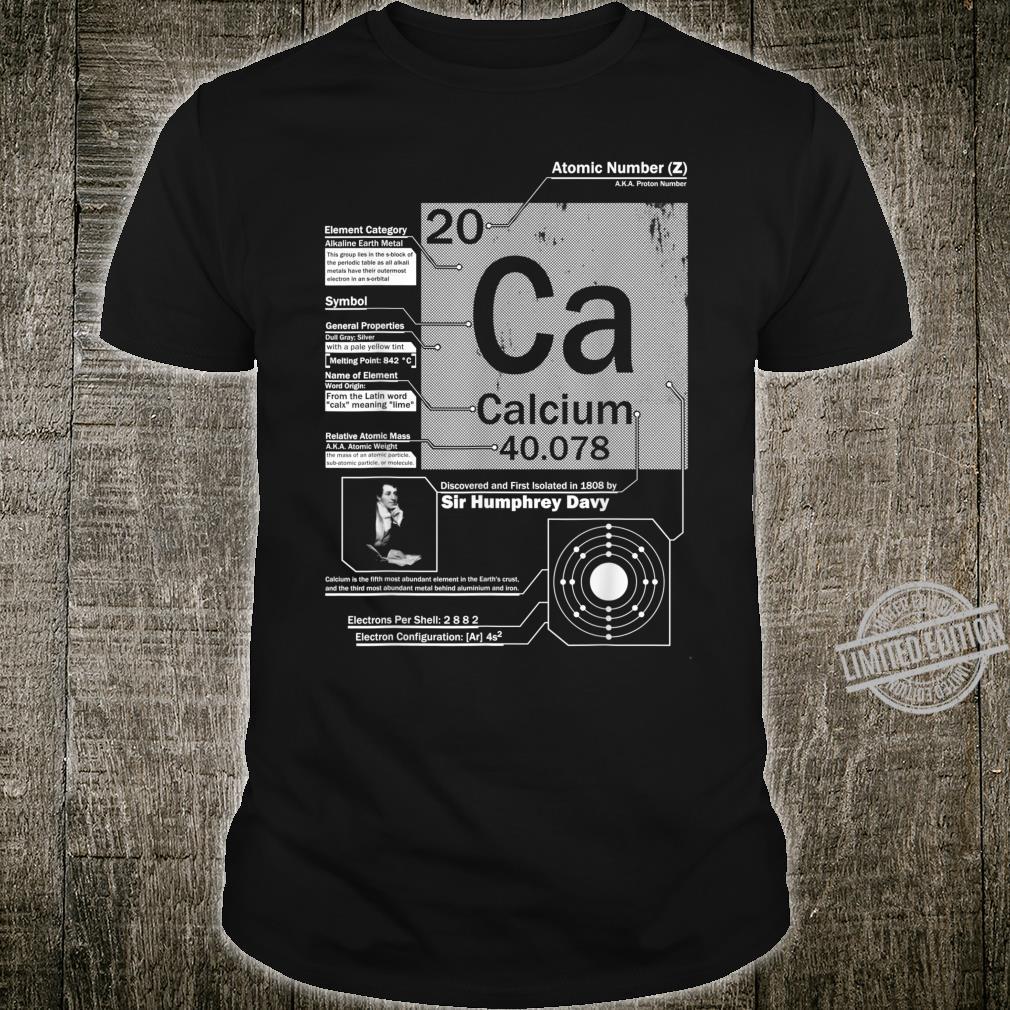 Calcium Ca Element Atomic Number 20 Science Shirt
