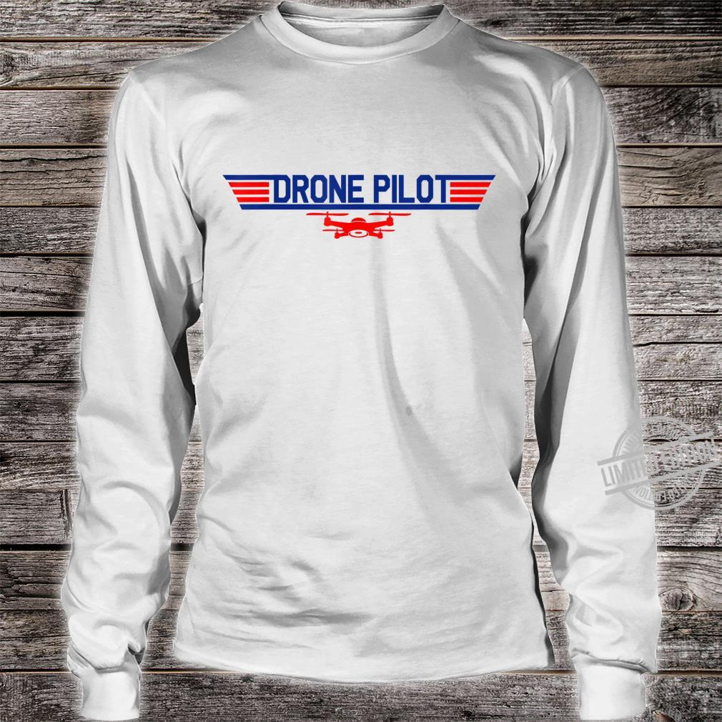 Drone Pilot Quadcopter RC Flying Wings Shirt long sleeved