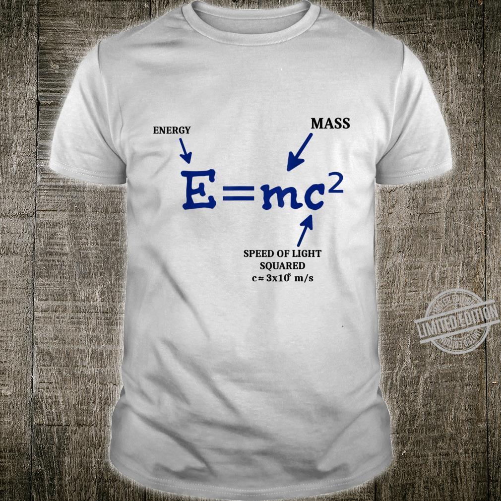 E=mc2 Mathematik Physik Einstein Wissenschaft Tolle Idee Shirt