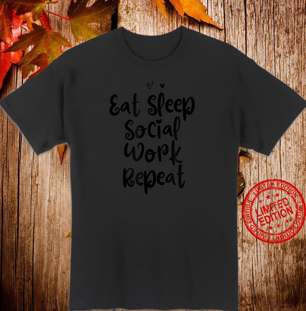 Funny Mom Birthday Eat Sleep Social Work Repeat Shirt