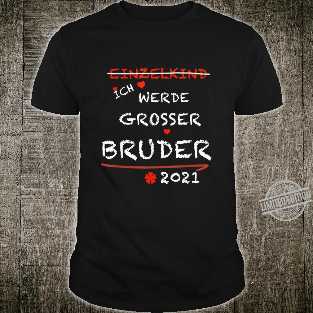 Herren Einzelkind Ich werde grosser Bruder Geburt Geschwister Shirt