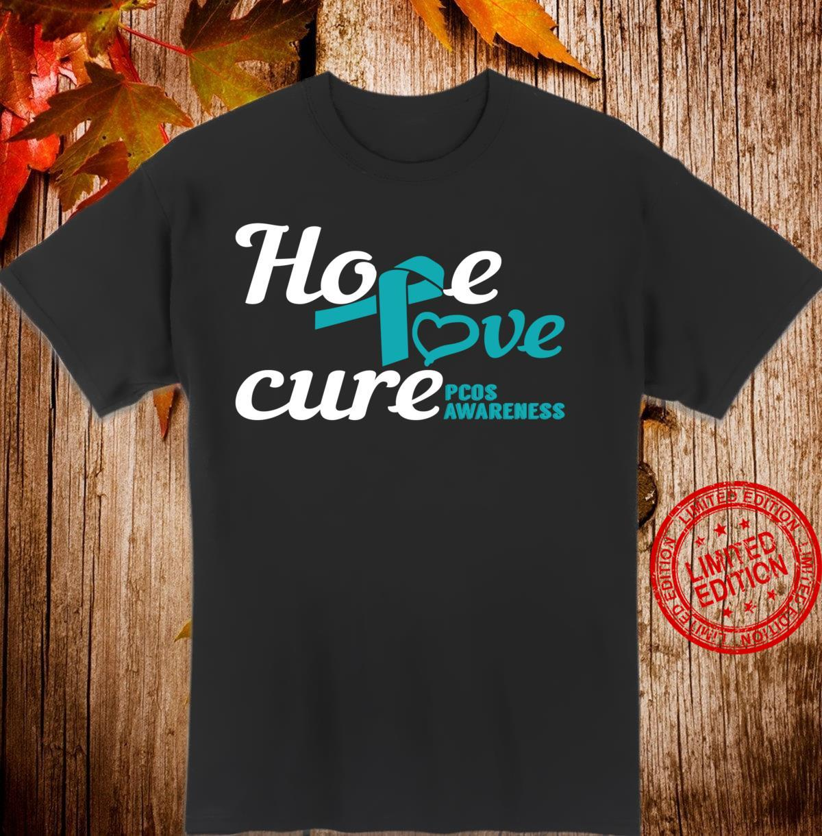 Hope Love Cure PCOS Awareness Shirt