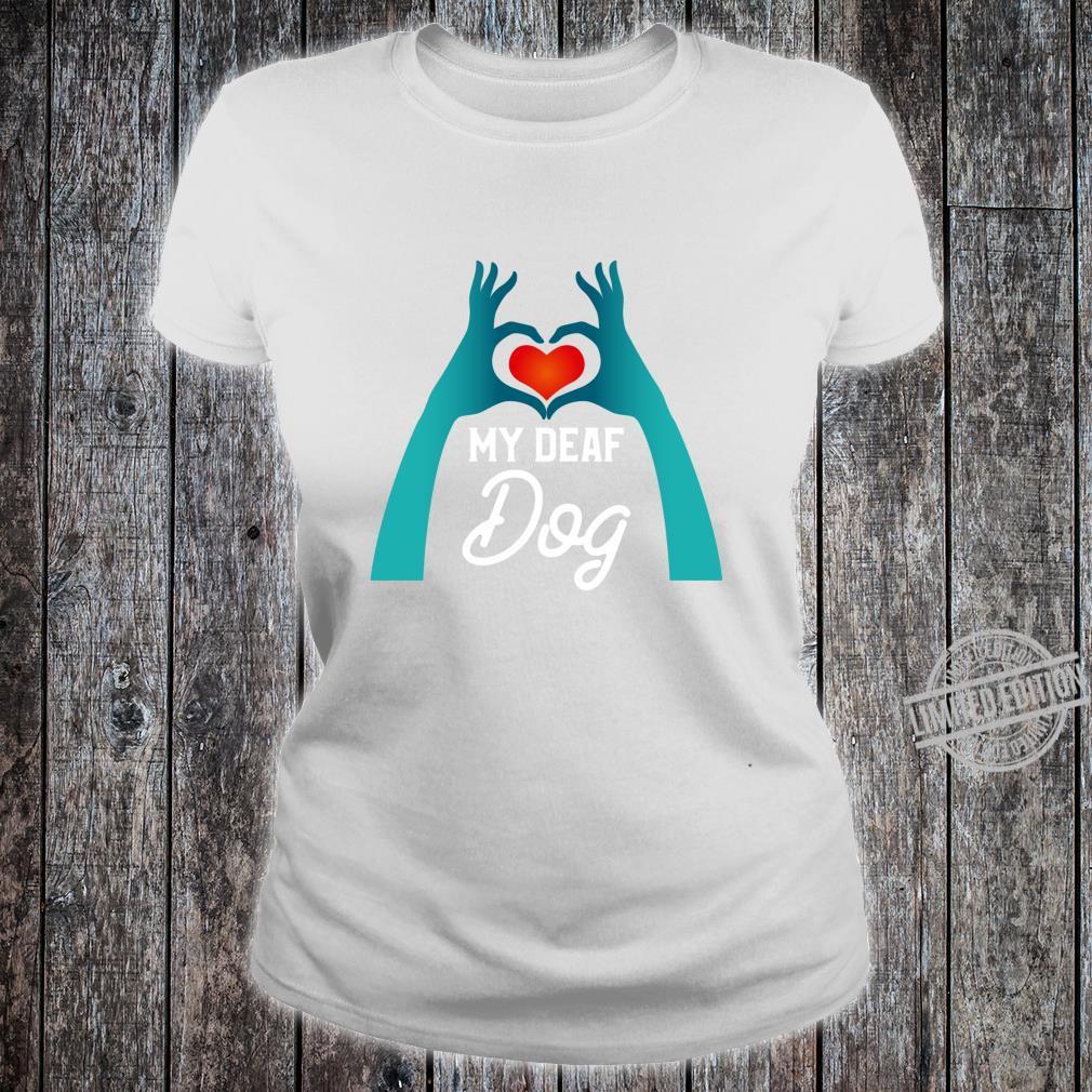 I Love my Deaf Dog ASL Sign symbol Language Heart Sign Shirt ladies tee