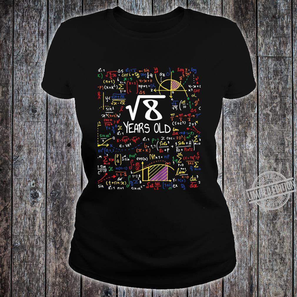 Kids 8th Birthday Science Nerd Shirt Square Root 8 Years Old Shirt ladies tee