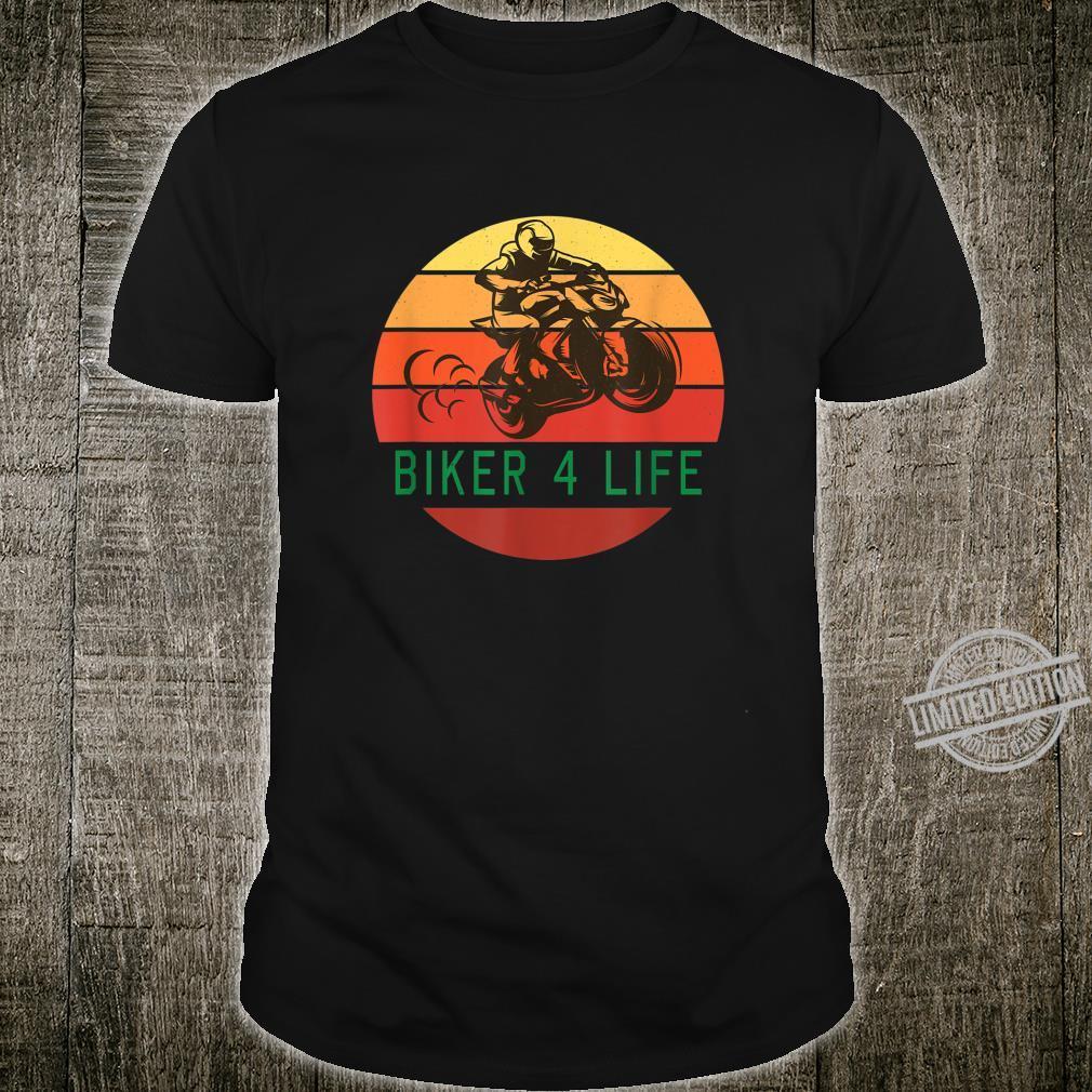 Motorcycle Motorcycles Motorbike Biker 4 Life Shirt