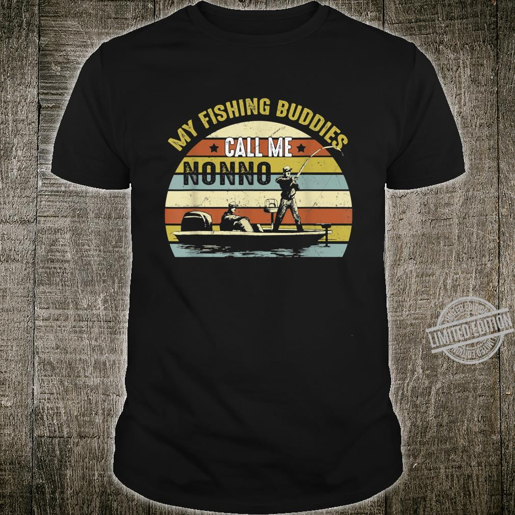 My Fishing Buddies Call Me Nonno Fathers Day Shirt