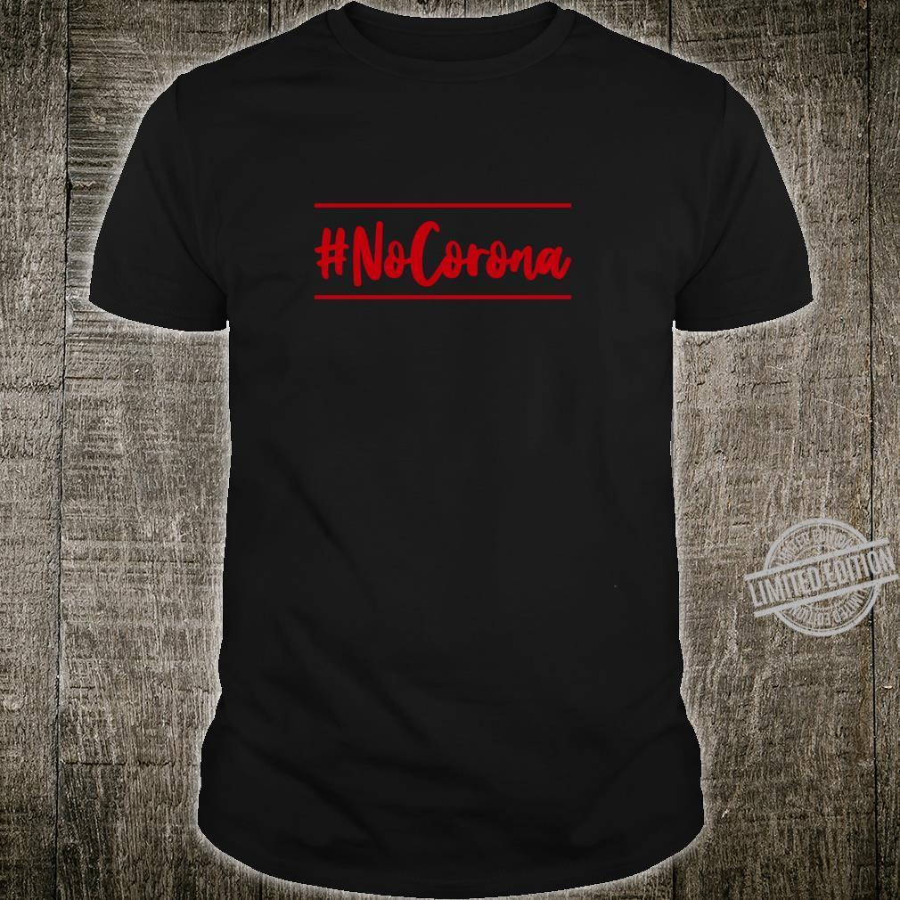 #NoCorona Bitte Hygieneabstand einhalten Shirt