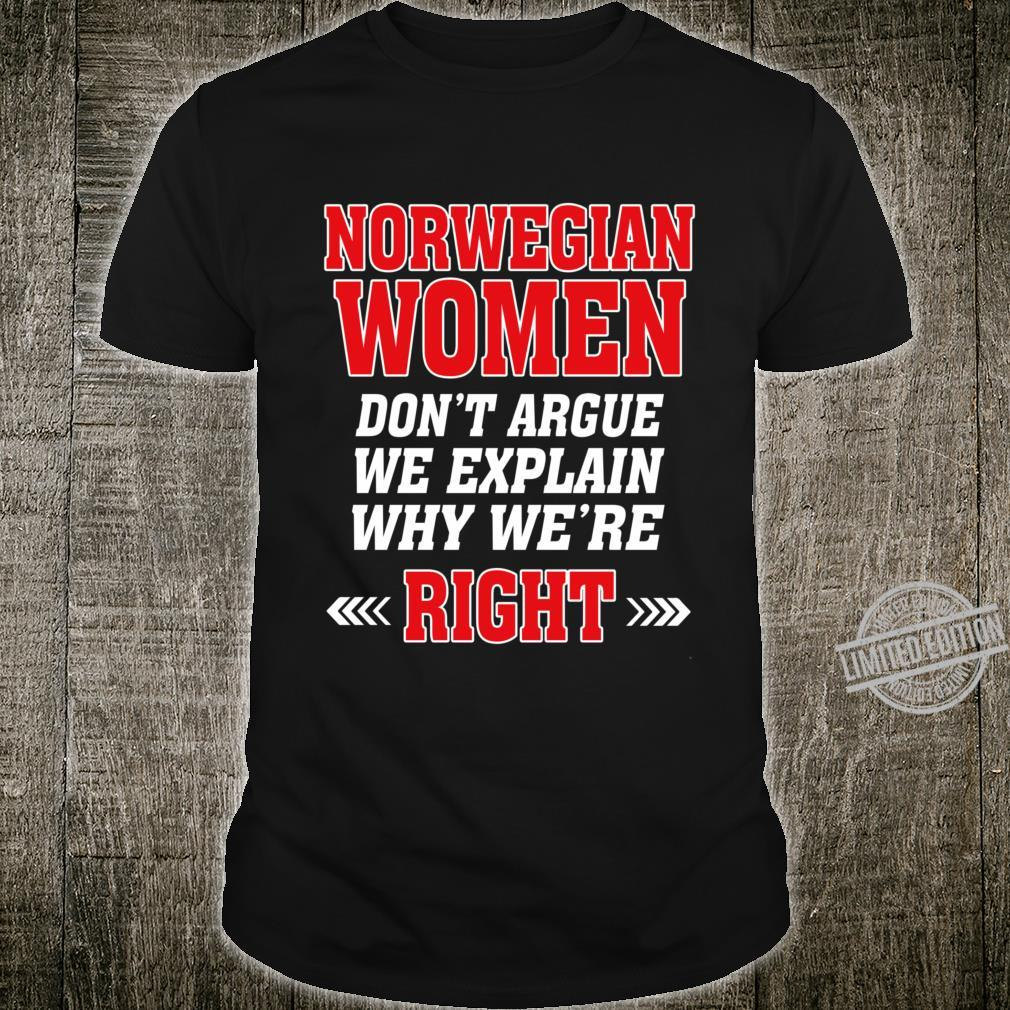 Norwegian Don't Argue We Explain Why We're Right Fitted Scoop Shirt