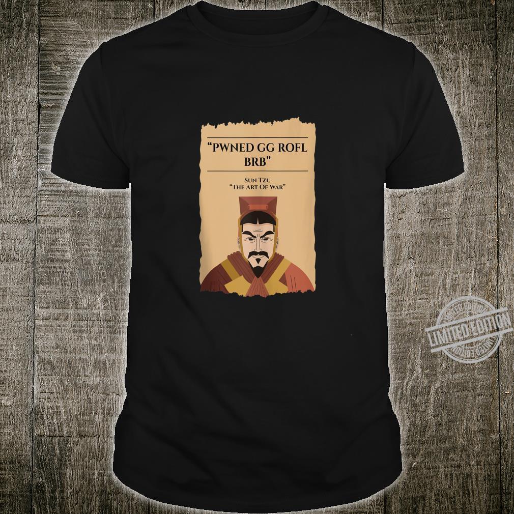Poker Quote Sun Tzu Chinese Proverb Parody Shirt