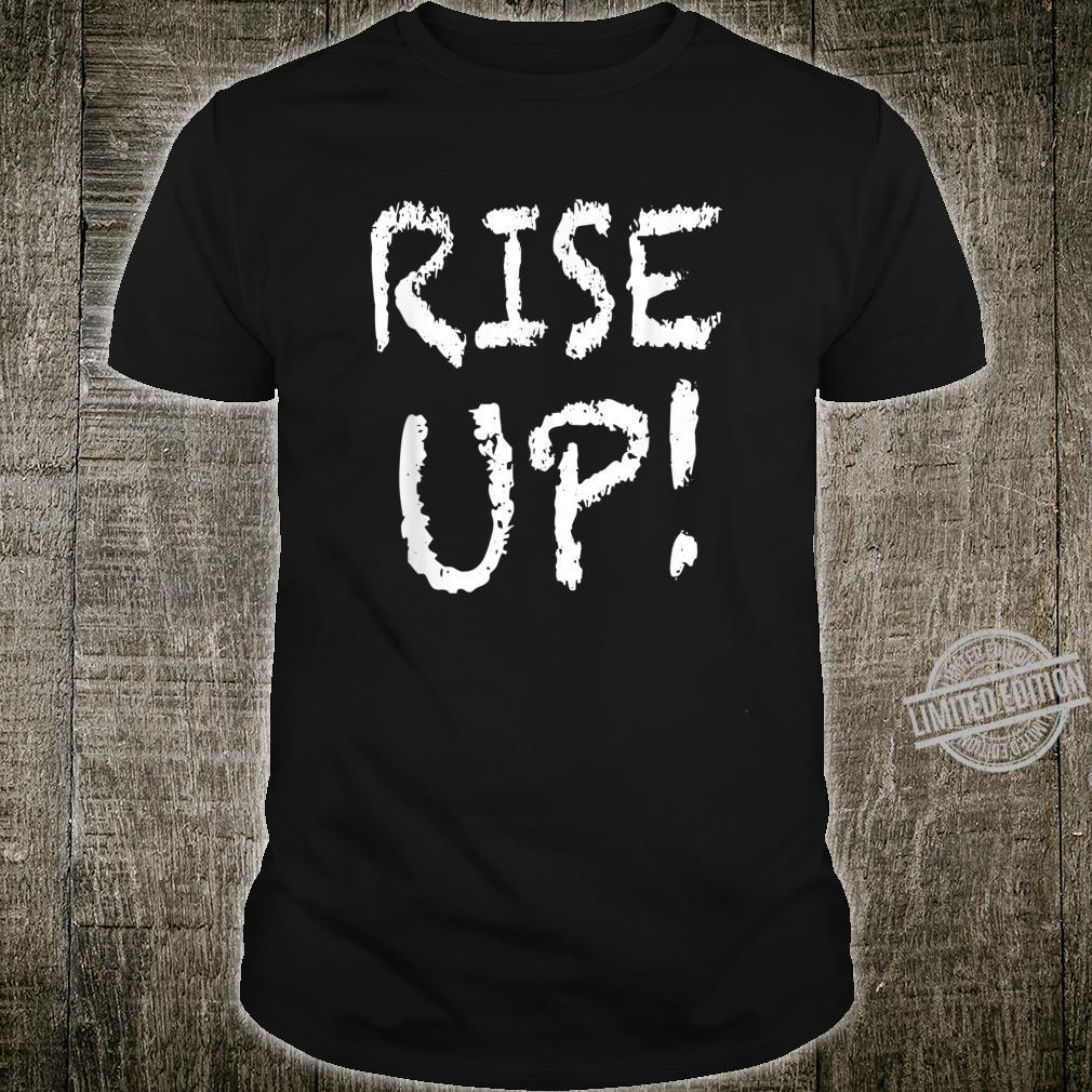 Rise Up Political Protest Shirt